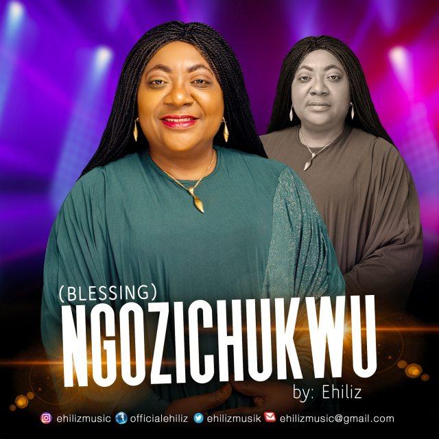 New Music By Ehiliz Tagged Ngozichukwu   Mp3 Free Music