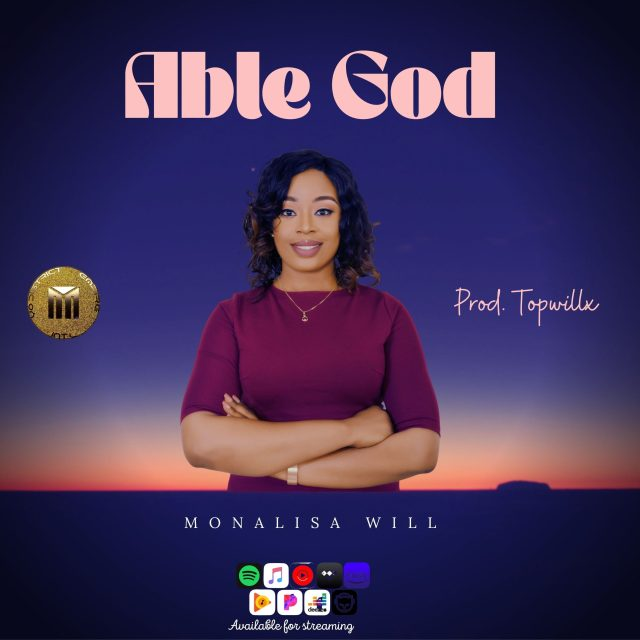 Monalisa Will | Able God