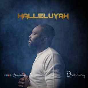Halleluyah By Onoslemmy