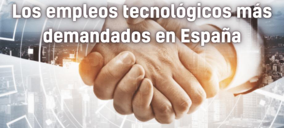 empleos tecnologicos españa