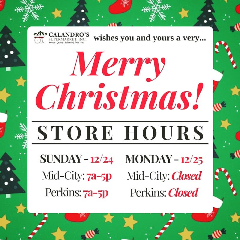 Is Perkins Open On Christmas Day.Calandro S Christmas Hours For Both Locations 5pm Early