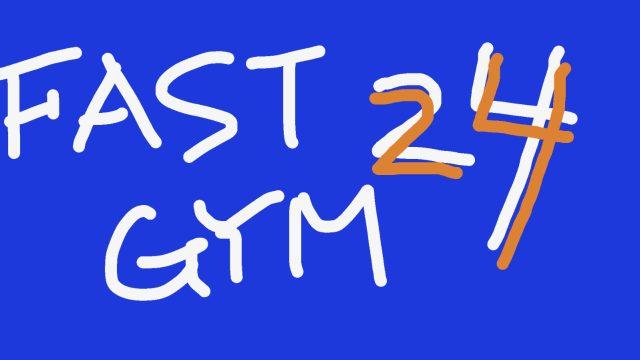 FASTGYM24