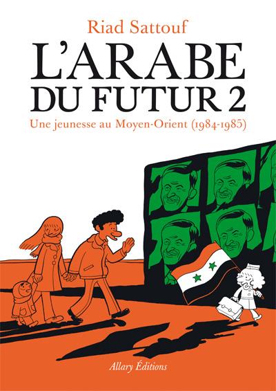 L'Arabe du futur tome 2 - Une jeunesse au Moyen-Orient (1984-1985)