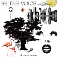 Be The Voice Groundscape