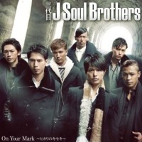 J-Soul Brothers On Your Mark