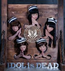 BiS Idol Is Dead