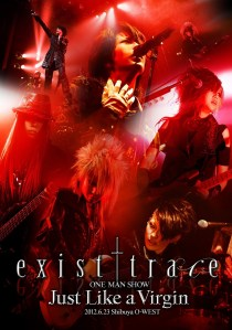 Exist Trace Just Like A Virgin