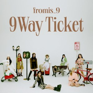 fromis_9 9 Way Ticket Cover
