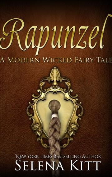 A Modern Wicked Fairy Tale: Rapunzel