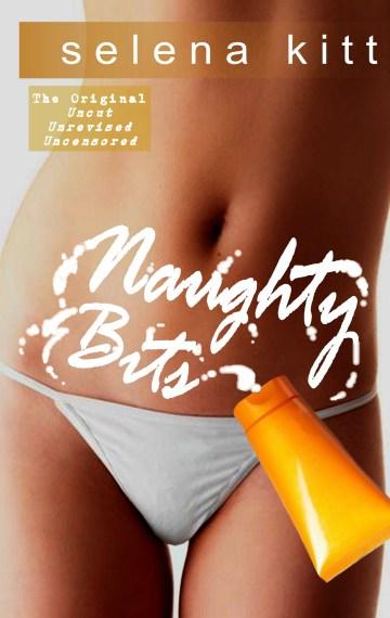 Naughty Bits (Original)