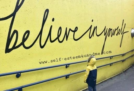 believe deeply in yourself