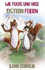 wie Fuchs und hase