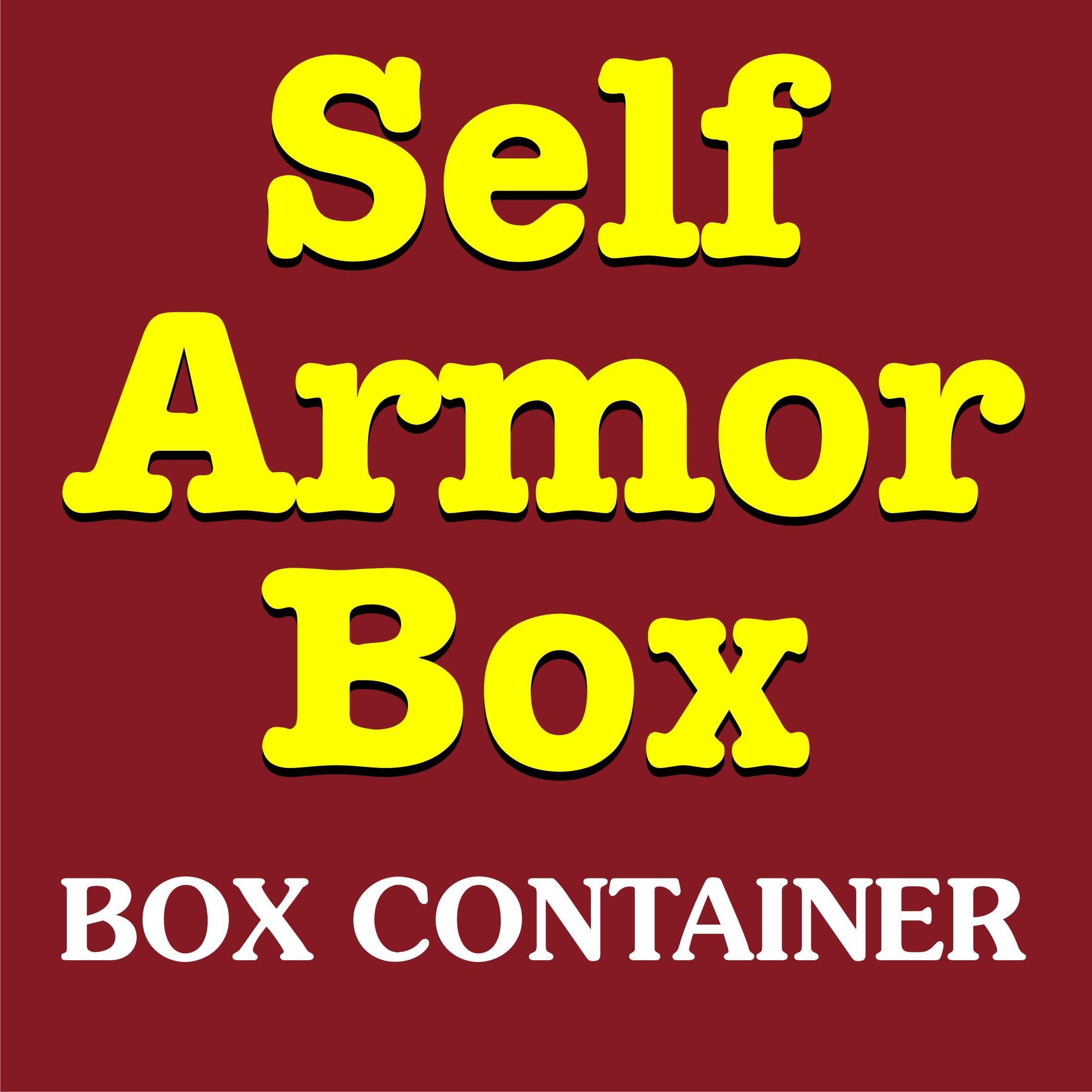 Self Armor Box container
