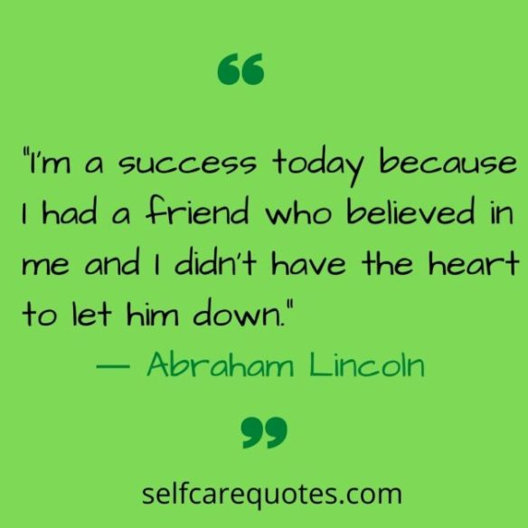 self care quotes -Abraham Lincoln