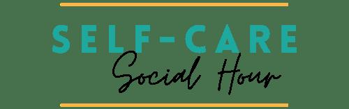 Self-Care Social Hour