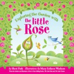 Exploring_the_Garden_with_the_Little_Rose_Book_Cover_SM (2)