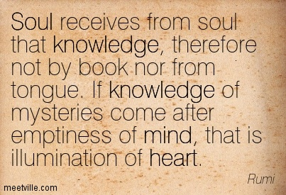 Quotation-Rumi-heart-knowledge-mind-soul-poetry-inspirational-Meetville-Quotes-134163