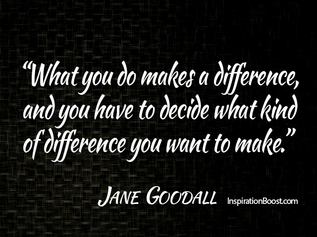 Jane-Goodall-Make-difference-quotes-Making-a-difference-quotes