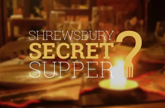 SHREWSBURY SECRET SUPPER