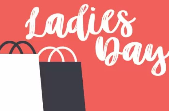JOIN US FOR LADIES DAY