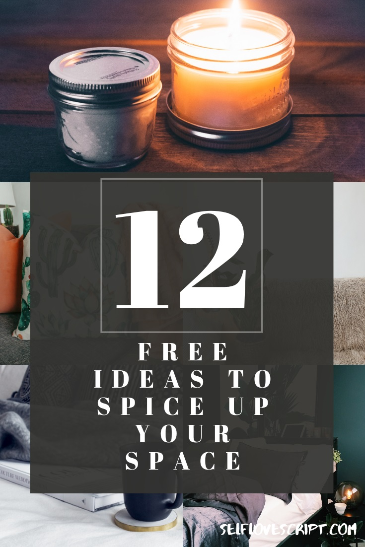 12 Free Ideas to Spice up your Space
