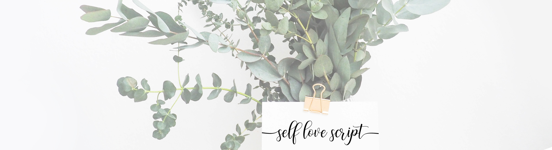 Self Love Script