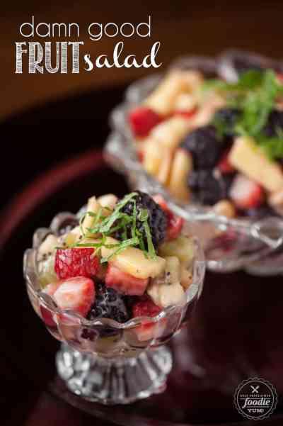 Damn Good Fruit Salad   Self Proclaimed Foodie