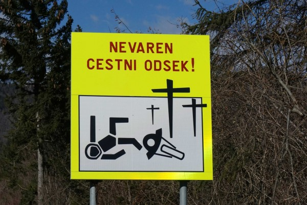 Variations on this warning sign were everywhere in Slovenia