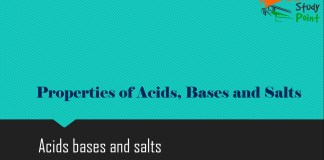 Properties of Acids, Bases and Salts