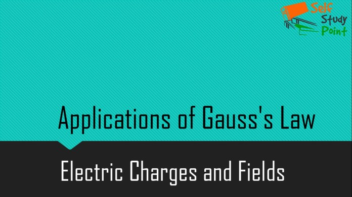 Applications of Gauss's Law
