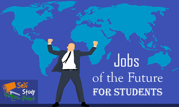 Jobs Of The Future For Student