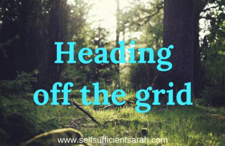 Heading off grid