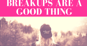 """girl with backwards cap stares out into a woodland surrounding with pink overlay and white text that reads, """"2 Really Good Reasons Why Breakups Are a Good Thing"""""""
