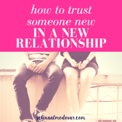 """guy and girl sit side by side with legs dangling off the edge of a concrete fence with pink overlay and white text that reads, """"How to Trust Someone New in a New Relationship"""""""