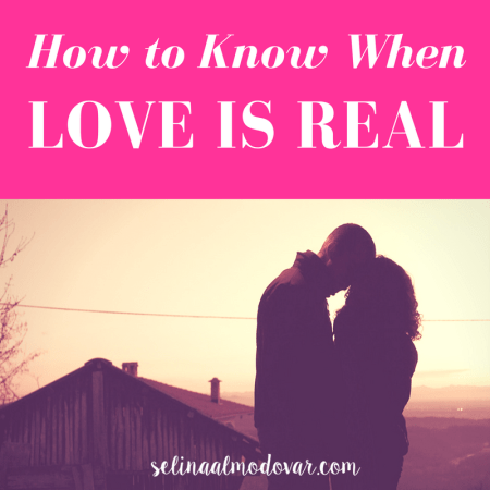 """silhouette of guy and girl embracing each other with pink overlay and white text that reads, """"How to Know When Love is Real"""""""