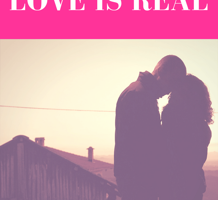 How to Know When Love Is Real - Selina Almodovar - Relationship Blogger + Christian Relationship Coach