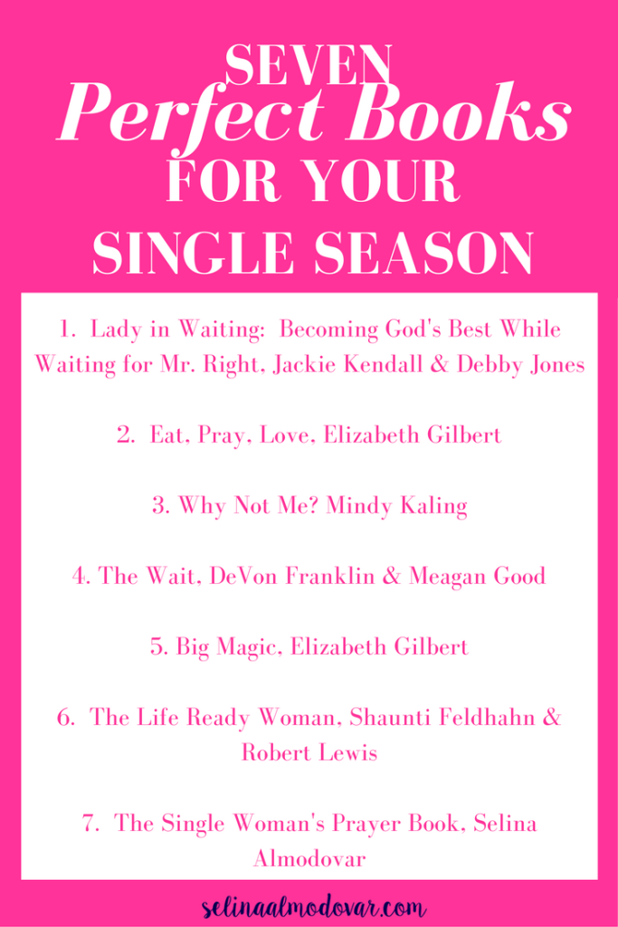 Seven Perfect Books for Your Single Season Infographic | Selina Almodovar, Christian Relationship Coach, Christian Relationship Blogger
