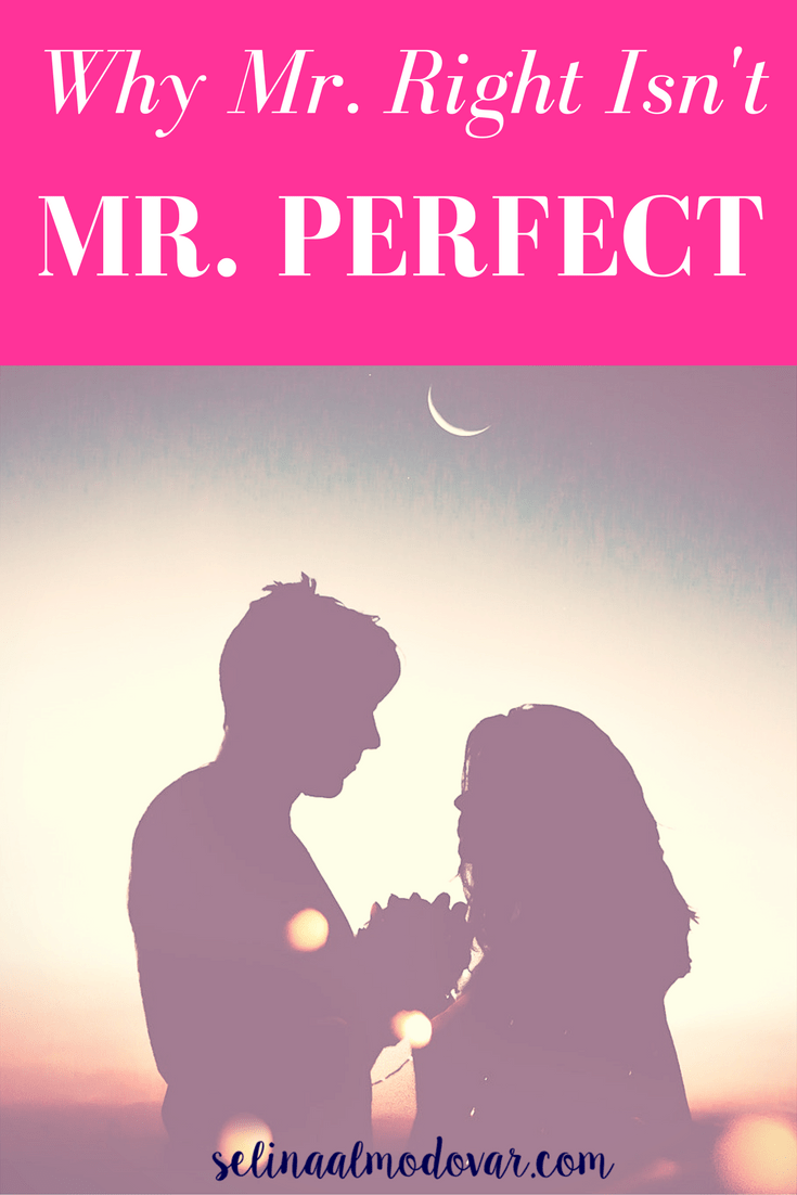 Why Mr. Right Isn't Mr. Perfect