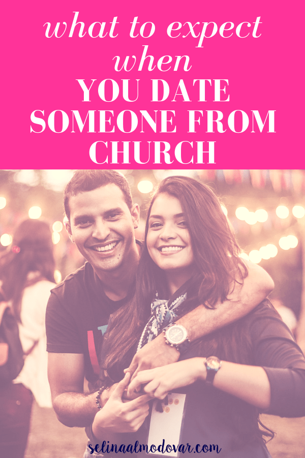 """guy drapes arm around girl as both smile with pink overlay and white text that reads, """"What to Expect When You Date Someone From Church"""""""
