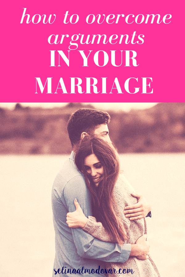 """guy and girl hug as girl smiles while standing in front of a lakeside view with pink overlay and white text that reads, """"How to Overcome Arguments In Your Marriage"""""""
