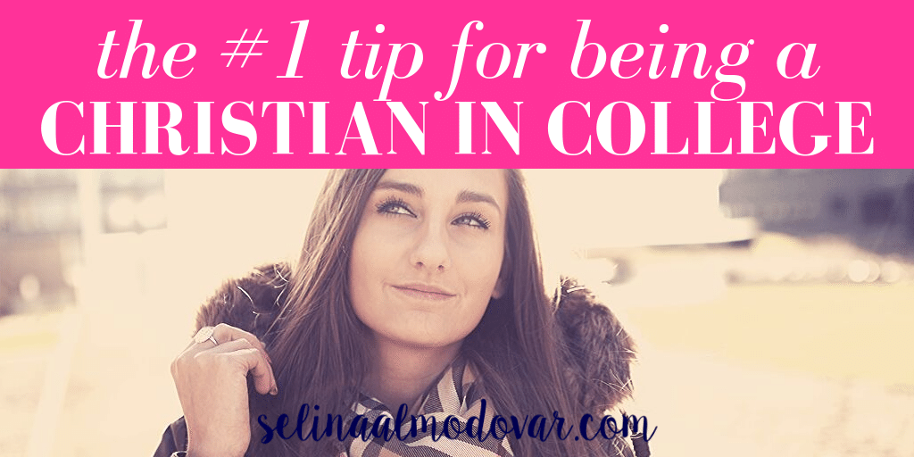 The #1 Tip For Being A Christian In College
