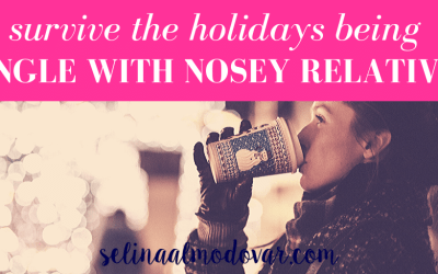 Survive The Holidays Being Single With Nosey Relatives