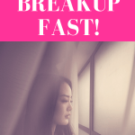"girl staring out of the window surrounded by sheer curtains with pink overlay and white text that reads, ""How To Get Over A Breakup Fast!"""