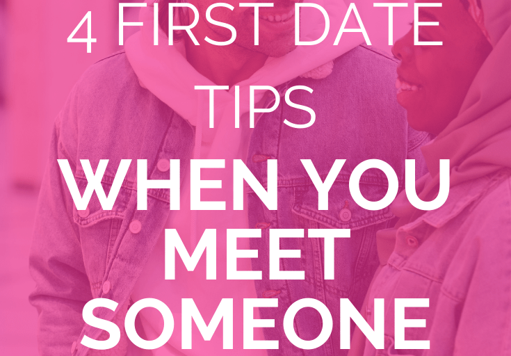 """multicultural couple stand in a public setting will laughing and smiling amongst each other with a pink overlay and white text that reads, """"4 First Date Tips When You Meet Someone New"""""""