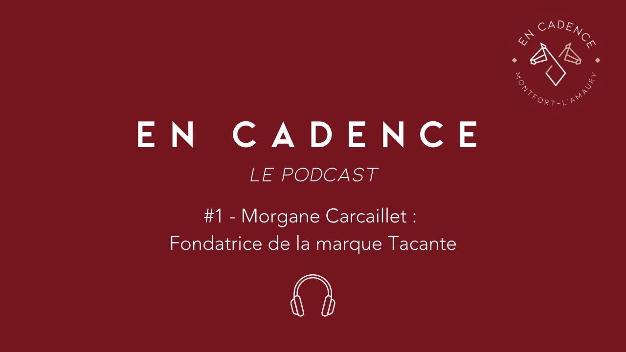 Podcast En Cadence Tacante