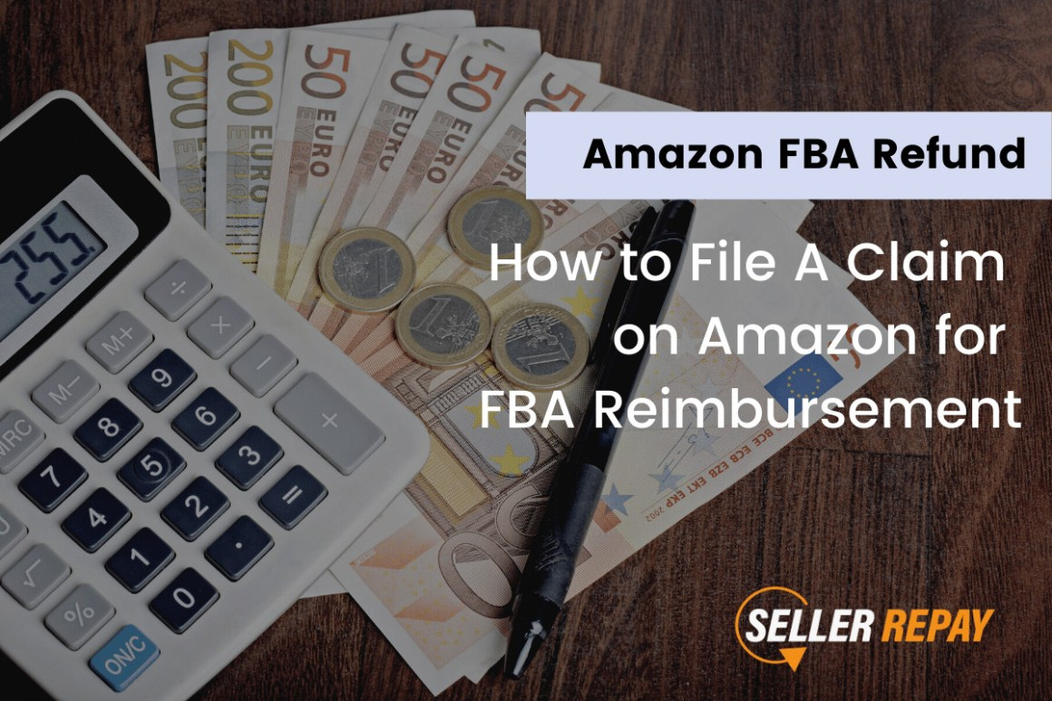 How to File A Claim on Amazon for FBA Reimbursement