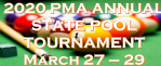 2020 PMA ANNUAL STATE POOL TOURNAMENT MARCH 27 – 29