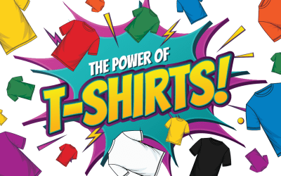 How Shirts Can be Your Most Powerful Promotional Tool
