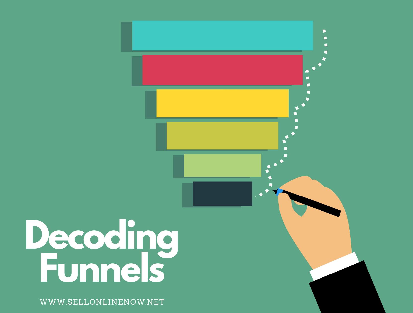 Decoding Funnels