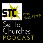 Sell to Churches Podcast